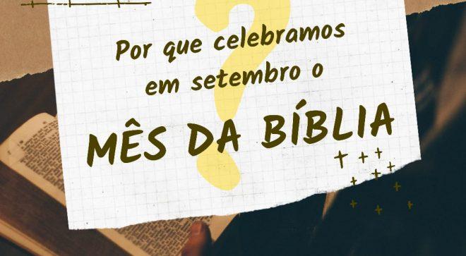 Setembro como mês da Bíblia: a ideia mineira que tomou o país