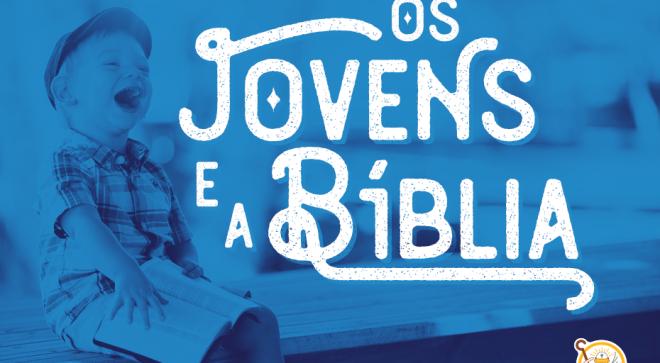 A Bíblia e o Jovem