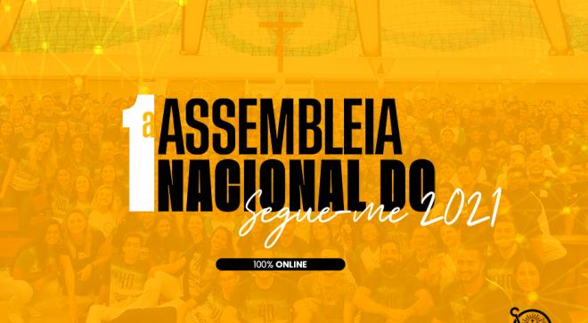 ASSEMBLEIA NACIONAL DO SEGUE-ME 100% ONLINE